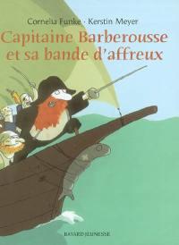 Capitaine Barberousse et sa bande d'affreux