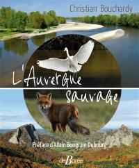 L'Auvergne sauvage