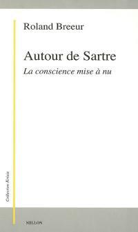 Autour de Sartre