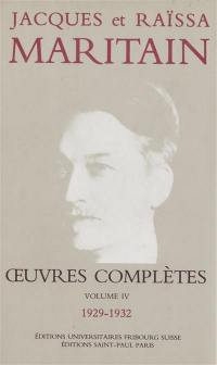 Oeuvres complètes. Volume 4, 1929-1932