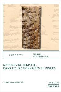 Marques de registre dans les dictionnaires bilingues