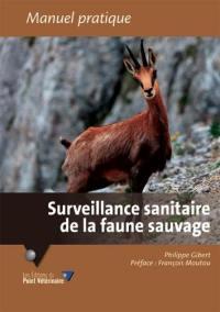 Surveillance sanitaire de la faune sauvage