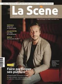 Scène (La) : le magazine professionnel des spectacles. n° 94, Faire participer ses publics