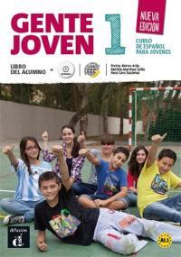 Gente joven 1 A1.1 : curso de espanol para jovenes : libro del alumno