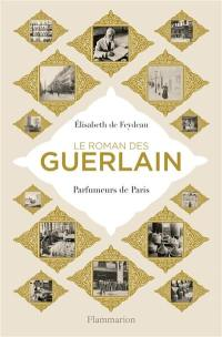 Le roman des Guerlain