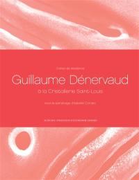 Cahiers de résidence. Volume 9, Guillaume Dénervaud, Guillaume Poulain, Yuhsin U Chang
