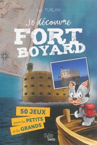 Je découvre Fort Boyard