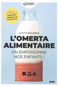 L'omerta alimentaire