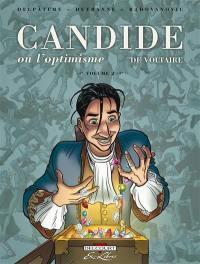 Candide ou L'optimisme, de Voltaire. Volume 2,