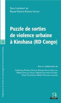 Puzzle de sorties de violence urbaine à Kinshasa (RD Congo)