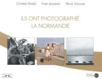 Ils ont photographié la Normandie