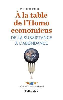 A la table de l'Homo economicus