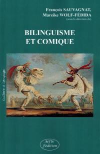 Bilinguisme et comique