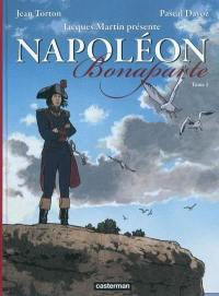 Napoléon Bonaparte. Volume 1,