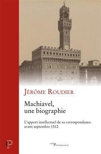 Machiavel, une biographie