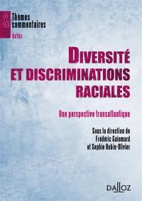 Diversité et discriminations raciales