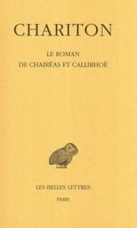 Le roman de Chairéas et Callirhoé
