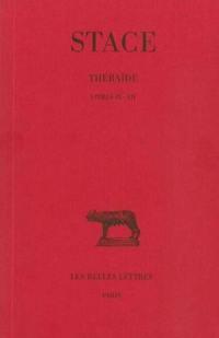 Thébaïde. Volume 3, Livres IX-XII