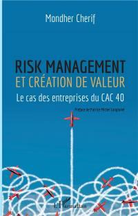 Risk management et création de valeur