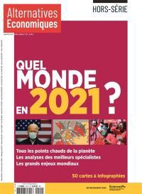 Alternatives économiques, hors-série. n° 122, Quel monde en 2021 ?