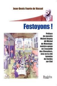 Festoyons !