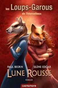Les loups-garous de Thiercelieux, Lune rousse