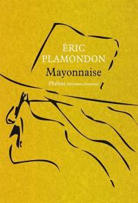 1984. Volume 2, Mayonnaise