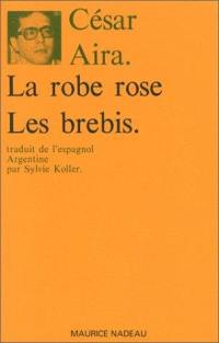 La robe rose; Les brebis