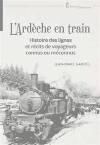 L'Ardèche en train