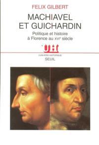 Machiavel et Guichardin