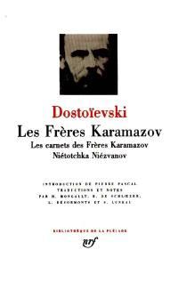 Les Frères Karamazov; Nietotchka Niezvanov