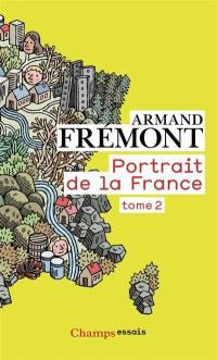 Portrait de la France. 2, Nord-Pas-de-Calais - Rhône-Alpes - Outre-mer