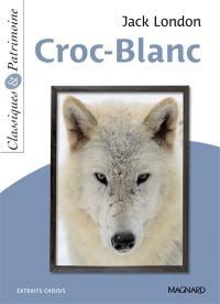 Croc-Blanc : extraits choisis