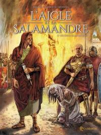 L'Aigle et la salamandre. Volume 2, Les deux salamandres