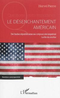 Le désenchantement américain