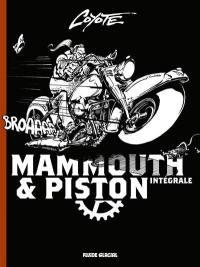 Mammouth & Piston : intégrale