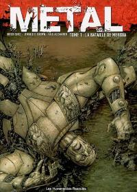 Metal. Volume 1, La bataille de Meridia