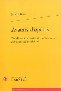 Avatars d'opéras