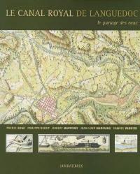 Le canal royal de Languedoc