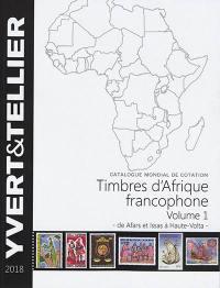 Afrique francophone. Volume 1, Afars et Issas à Haute-Volta