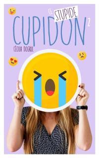 Ce stupide Cupidon. Volume 2,