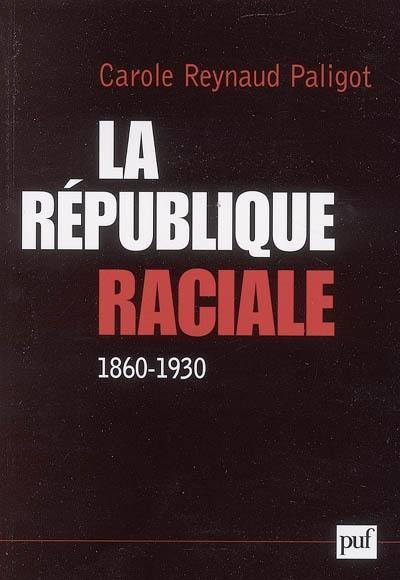 La république raciale