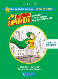Joséphine Superfille. Volume 1, Comment j'ai découvert mes superpouvoirs