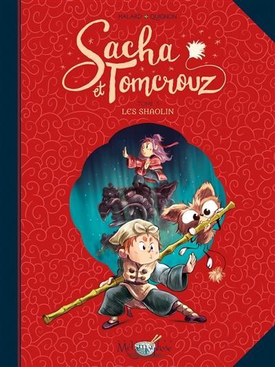Sacha et Tomcrouz. Volume 3, Les Shaolin