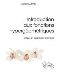 Introduction aux fonctions hypergéométriques