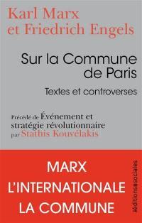 Sur la Commune de Paris. Précédé de Evénement et stratégie révolutionnaire
