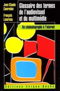 Glossaire des termes de l'audiovisuel et du multimédia