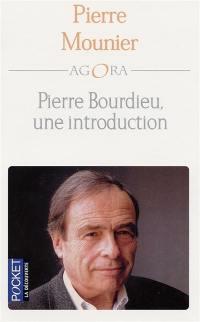 Pierre Bourdieu, une introduction