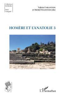 Homère et l'Anatolie. Volume 3,