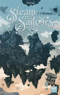 Steam sailors. Volume 1, L'Héliotrope